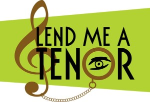 Lend me a tenor - Twin City Stage in Winston-Salem